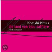 Koos du Plessis Die land van blou saffiere