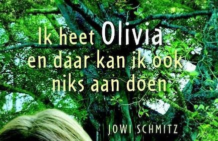 Jowi Schmitz - Ik heet Olivia en daar kan ik ook niks aan doen